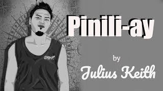 Julius Keith - PINILI-AY (Kuya Bryan - OBM)