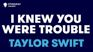 "I Knew You Were Trouble in the Style of ""Taylor Swift"" with lyrics (no lead vocal)"