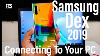 galaxy Note 10 Samsung DeX 2019 NEW FEATURES !!  Connecting To Your PC  Game Changer ??