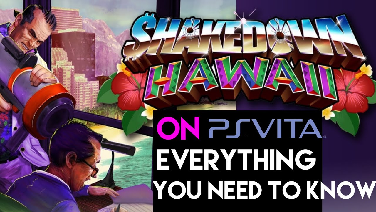 Shakedown Hawaii on PS Vita - Everything you need to know (also on Nintendo Switch and PS4)
