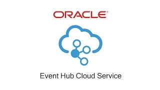 Create Oracle Event Hub Cloud Service Instance video thumbnail