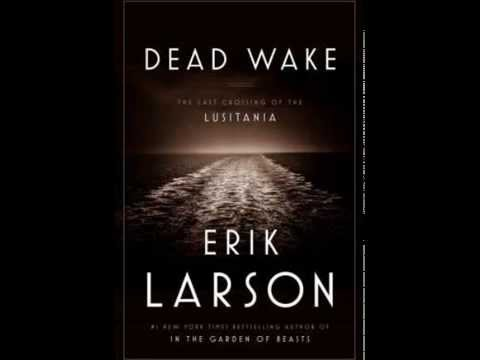dead-wake:-the-last-crossing-of-the-lusitania