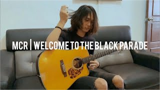 MCR   Welcome To The Black Parade - Anwar Amzah Fingerstyle cover (guitar cover)