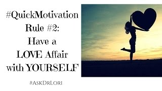 HAVE A LOVE AFFAIR WITH YOURSELF: HYB Inspiration and Motivation