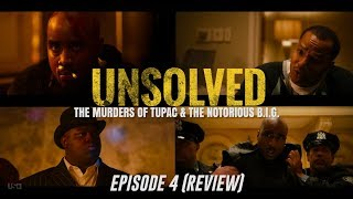 UNSOLVED: The Murders of Tupac & The Notorious B.I.G. | Episode 4 (Review)