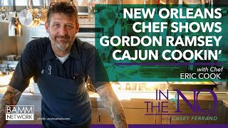 Casey Interviews Chef Eric Cook, a guest on Gordon Ramsey: Uncharted