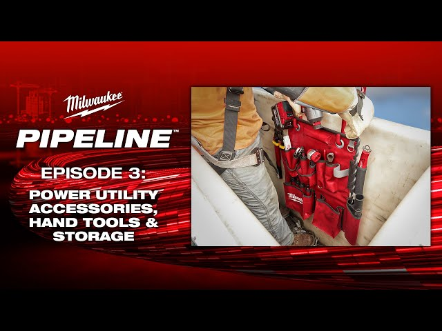 Milwaukee® Pipeline™: Power Utility Accessories, Hand Tools & Storage