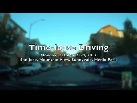 Time-lapse Drive: Monday, October 23rd, 2017 San Jose, Menlo Park, Sunnyvale, Mountain View