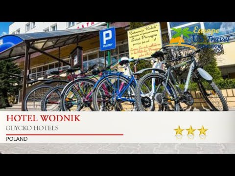 Hotel Wodnik - Giżycko Hotels, Poland