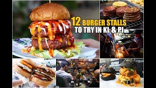 12 Burger Stalls to Try in KL & PJ 🍔🌭