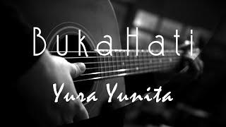 Buka Hati   Yura Yunita ( Acoustic Karaoke )