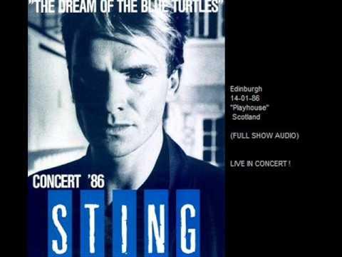 "STING - Edinburgh 14-01-86 ""Playhouse Theatre"" Scotland (FULL SHOW)"