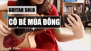 Cô Bé Mùa Đông   Guitar Solo Fingerstyle (Kèm Tab)