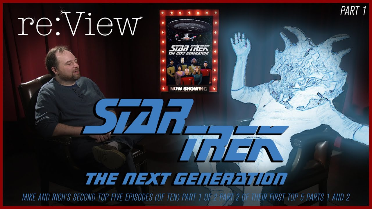 Download More Rich and Mike's Top Ten TNG Episodes - re:View