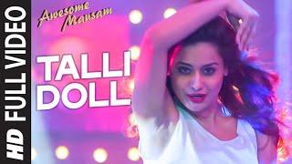 TALLI DOLL Full Video Song | AWESOME MAUSAM | Benny Dayal, Ishan Ghosh, Priya Bhattacharya| T-Series