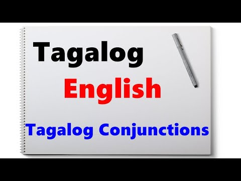 Learn Tagalog - Part 31, Tagalog Conjunctions
