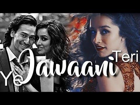 Shraddha & Tiger | Ye Jawaani Teri