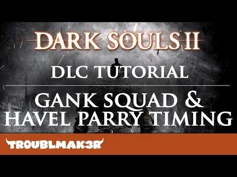 Dark Souls 2 Boss: Gank Squad & Havel Parry Timing