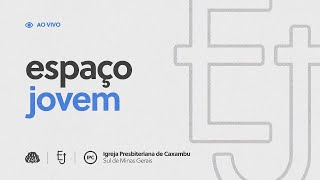 IPC AO VIVO - Espaço Jovem (17/07/2021)