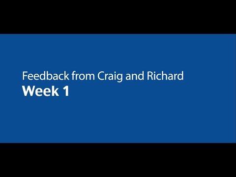Feedback from Craig and Richard - Week 1 - September 2015