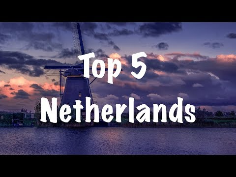 Top 5 places to visit in Netherlands|Beyond Amsterdam|4K