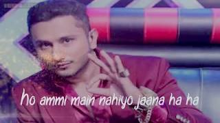 Ammi Sargi Honey Singh Full Song - Lyrics.mp3