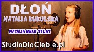 Dłoń - Natalia Kukulska (cover by Natalia Kwas) #1267