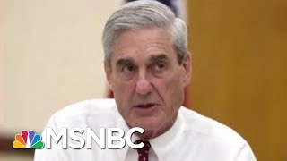 Trump Legal Team Again Ratchets Up Mueller Attacks Amid New Signs Of Obstruction   Deadline   MSNBC