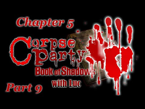 Corpse Party BoS [Chapter 5] Part 9; Don't Climb Down Holes... (WRONG END 4)