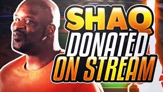 SHAQ DONATED 5K VC LIVE ON STREAM!!!