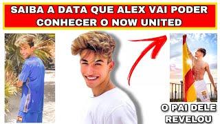 SAIBA QUANDO ALEX VAI CONHECER O NOW UNITED