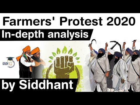 Farmers Protest in India 2020 - Indepth analysis of New Farm Laws & reasons for its opposition #UPSC