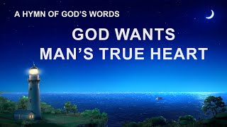 """God Wants Man's True Heart"" 