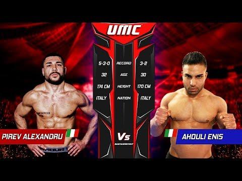 UMC 01 | Pirev Alexandru Vs Enis Ahouli