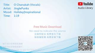 Holiday|Inspirational(假日|励志,假日|勵志) - O Chanukah (Vocals) [No Copyright Music]