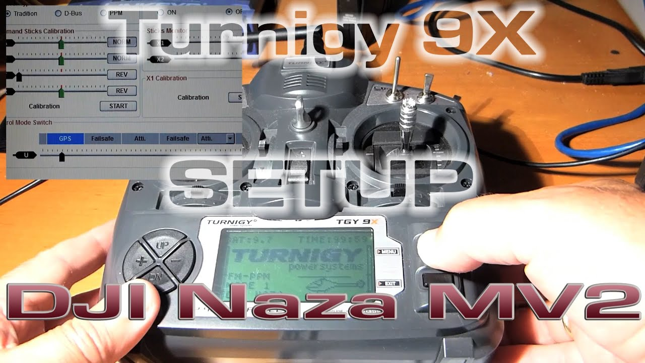 Turnigy 9X setup with DJI Naza Mv2 & Tarot 2d - YouTube
