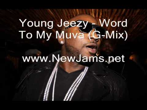 Young Jeezy - Word To My Muva (G-Mix) New Song 2011