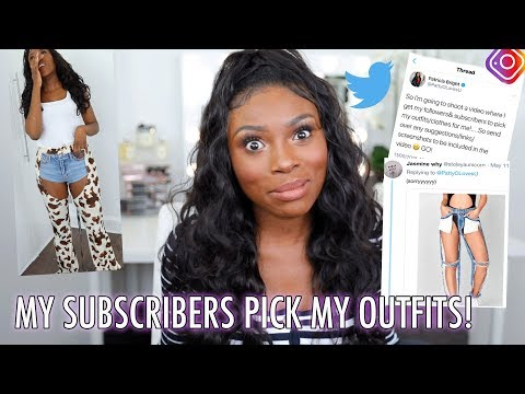 I LET MY SUBSCRIBERS PICK MY OUTFITS! WAS THIS A MISTAKE??