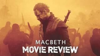 Cinema Savvy Movie Podcast - Macbeth Review