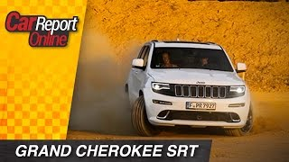 Jeep Grand Cherokee SRT - Test Fahrbericht Review - Car Report Online