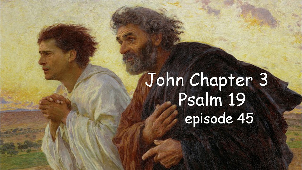 Grand Conjunction Dec 21 and Two Witnesses. Psalm 19 - John 3. Born Again. Episode 45