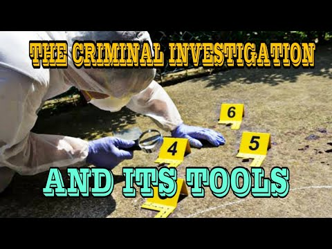What Is Criminal Investigation And Its Three  Tools?