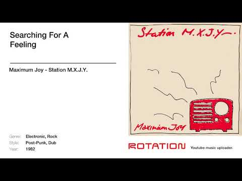 Maximum Joy - Searching For A Feeling