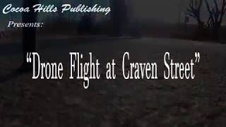 Drone Flight at Craven Street  (Vivitar AeroView Drone with Campark ACT74 Action Camera)