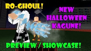 [UPDATE] NEW HALLOWEEN KAGUNE SHOWCASE/ PREVIEW in RO-GHOUL | Roblox
