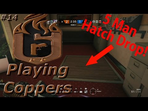 5 Man Hatch Drop! Road To Copper - Rainbow Six Siege Funny Moments