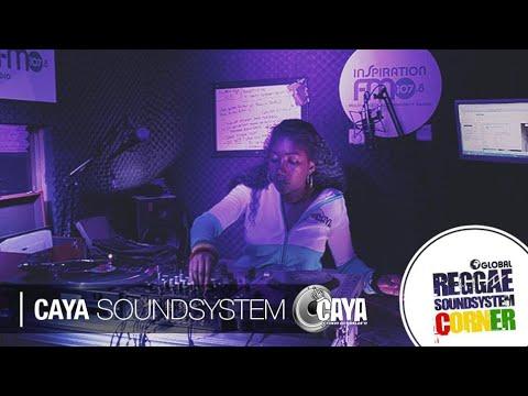 CAYA SOUND SYSTEM - REGGAE SOUND SYSTEM CORNER [RADIO SHOW]