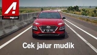 Test drive Hyundai KONA sambil cek jalur Mudik 2019