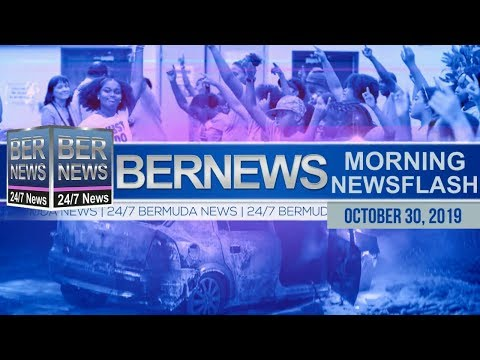 Bermuda Newsflash For Wednesday October 30, 2019