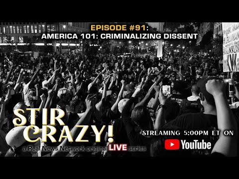 America 101: Criminalizing Dissent